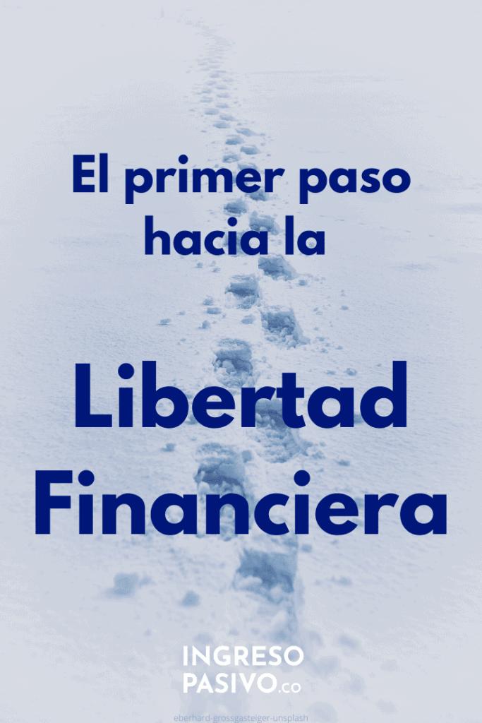 Libertad Financiera primeros pasos
