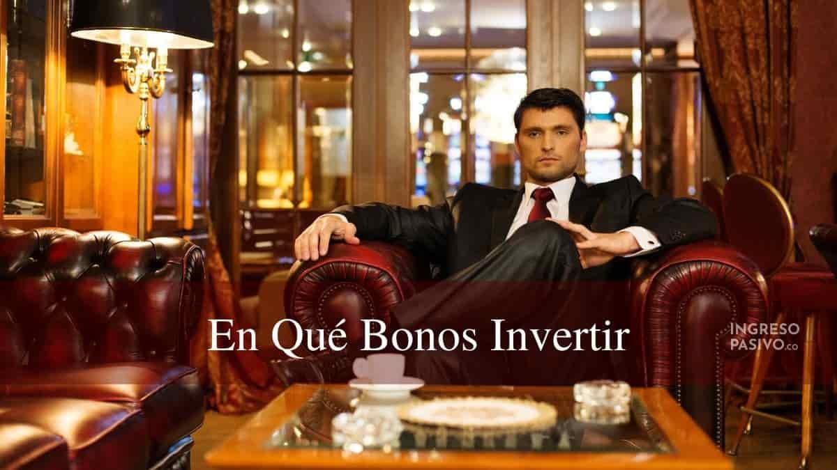 En Qué Bonos Invertir