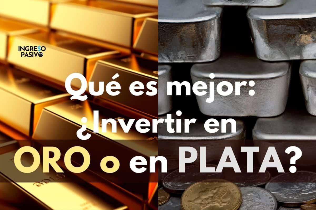 Qué es mejor Invertir en Oro o en Plata